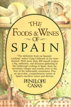 The Foods and Wines of Spain 0394513487 Book Cover