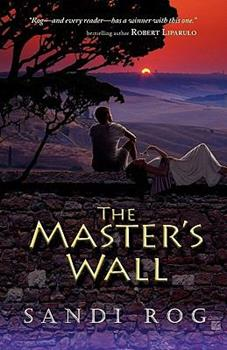 The Master's Wall - Book #1 of the Iron & the Stone