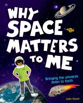 Hardcover Why Space Matters To Me Book