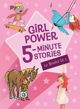 Girl Power 5-Minute Stories - Book  of the 5-Minute Stories
