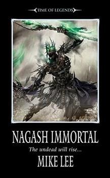 Nagash Immortal - Book  of the Warhammer Fantasy