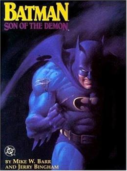 Batman: Son of the Demon - Book #38 of the Modern Batman