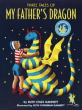 Three Tales of My Father's Dragon - Book  of the My Father's Dragon