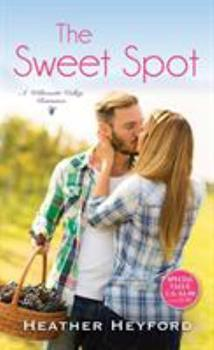 The Sweet Spot - Book #1 of the Willamette Valley