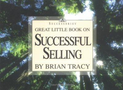 Great Little Book on Successful Selling (Successories)