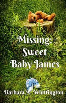 Paperback Missing: Sweet Baby James Book