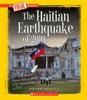 The Haitian Earthquake of 2010 - Book  of the A True Book