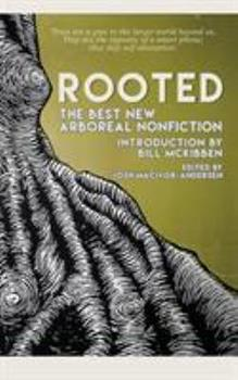 Rooted: The Best New Arboreal Nonfiction 1944853227 Book Cover