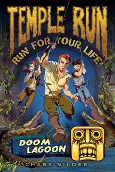 Doom Lagoon - Book #2 of the Temple Run: Run for Your Life!