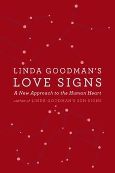 Paperback Linda Goodman's Love Signs: A New Approach to the Human Heart Book