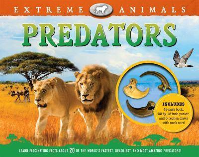 Extreme Animals: Predators 1626863849 Book Cover
