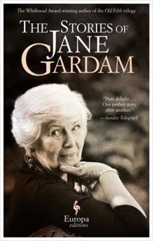 The Stories of Jane Gardam 1609453441 Book Cover