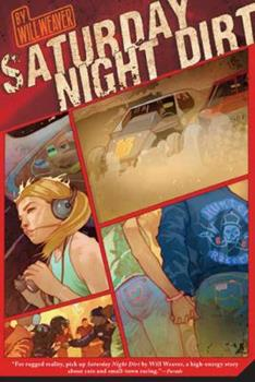Saturday Night Dirt: A MOTOR Novel (Motor Novels) 0312561318 Book Cover