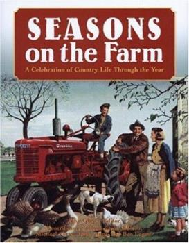 Seasons on the Farm: A Celebration of Country Life Through the Year 0760327769 Book Cover