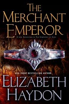 The Merchant Emperor - Book #7 of the Symphony of Ages