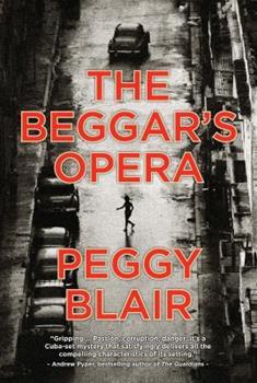 The Beggar's Opera - Book #1 of the Inspector Ramírez