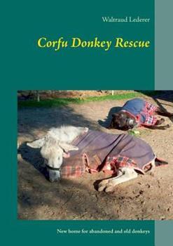 Paperback Corfu Donkey Rescue Book