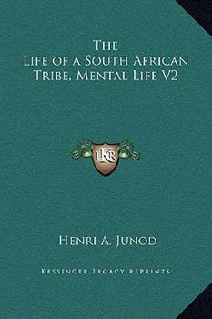 Hardcover The Life of a South African Tribe, Mental Life V2 Book
