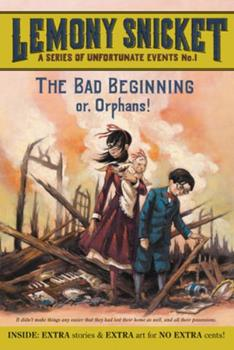 The Bad Beginning - Book #1 of the A Series of Unfortunate Events