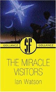 Miracle Visitors (Sf Collector's) 0881846082 Book Cover