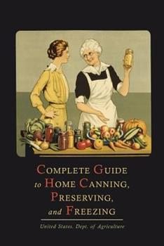 Paperback Complete Guide to Home Canning, Preserving, and Freezing Book