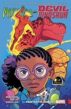 Moon Girl and Devil Dinosaur, Vol. 5: Fantastic Three - Book #5 of the Moon Girl and Devil Dinosaur