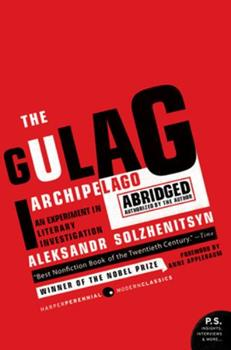Paperback The Gulag Archipelago 1918-1956 Abridged Vol. 2 : An Experiment in Literary Investigation Book