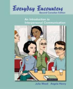 Paperback EVERYDAY ENCOUNTERS 2ND CANADIAN ED - JULIA WOOD Book
