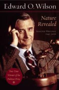 Nature Revealed: Selected Writings, 1949-2006 0801883296 Book Cover