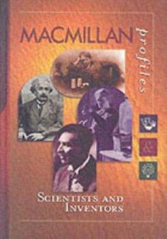 Scientists and Inventors (Macmillan Profiles, 1) 0028649834 Book Cover