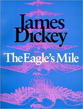 The Eagle's Mile (Wesleyan Poetry) 0819511870 Book Cover
