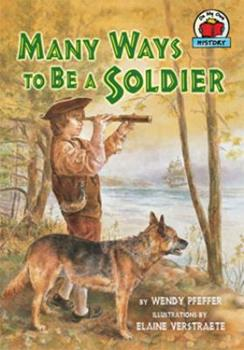 Many Ways to Be a Soldier - Book  of the On My Own History