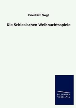 Paperback Die Schlesischen Weihnachtsspiele [German] Book