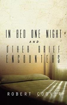 In Bed One Night & Other Brief Encounters 0930901177 Book Cover