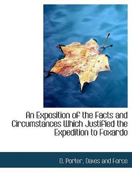 Paperback An Exposition of the Facts and Circumstances Which Justified the Expedition to Foxardo Book