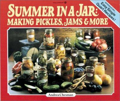 Paperback Summer in a Jar : Making Pickles, Jams and More Book
