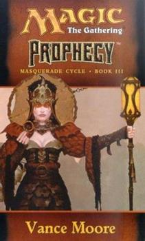 Prophecy - Book #25 of the Magic: The Gathering