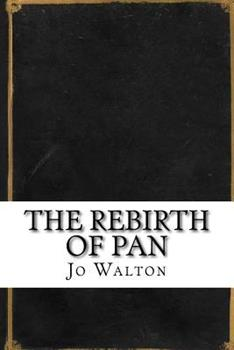 The Rebirth of Pan 1536885533 Book Cover