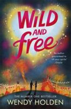 Wild and Free 0755385314 Book Cover