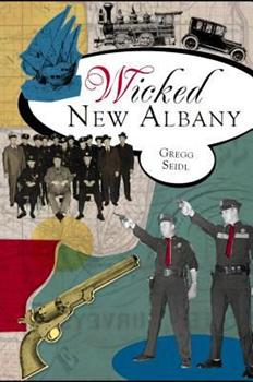 Wicked New Albany - Book  of the Wicked Series