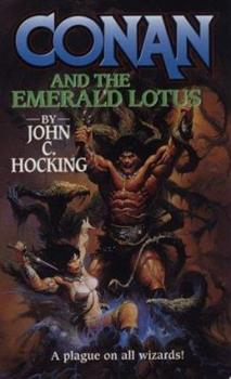 Conan and the Emerald Lotus - Book  of the Conan the Barbarian