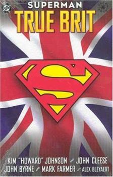 Superman: True Brit (Graphic Novels) - Book  of the Superman: One-Shots