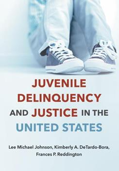 Paperback Juvenile Delinquency and Justice in the United States Book