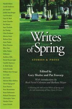 Writes of Spring: Stories and Prose 1935666371 Book Cover
