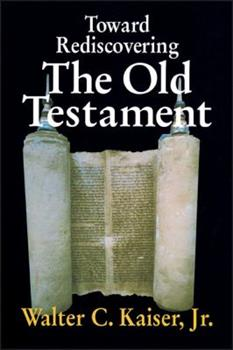 Paperback Toward Rediscovering the Old Testament Book
