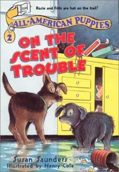 Paperback On the Scent of Trouble (All-american Puppies) Book