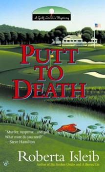 Putt To Death: A Golf Lover's Mystery 0425195309 Book Cover