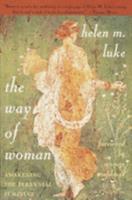Paperback The Way of Woman: Awakening the Perennial Feminine Book