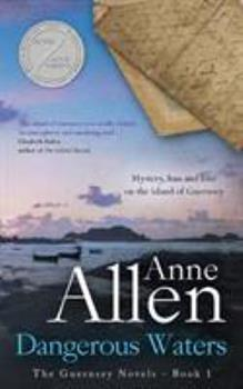 Dangerous Waters: Contemporary Romantic Mystery - Book #1 of the Guernsey Novels