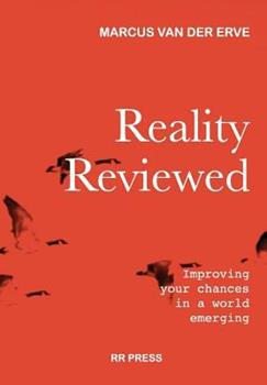 Hardcover Reality Reviewed: Improving your chances in a world emerging Book